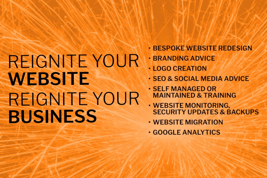 Reignite your website. Reignite your business.